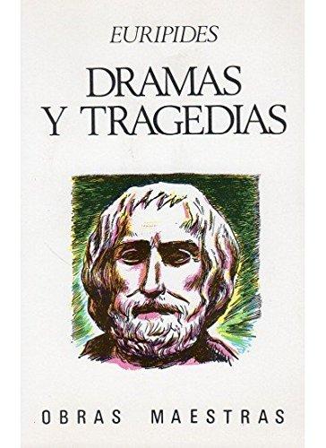Dramas y Tragedias par EURIPIDES