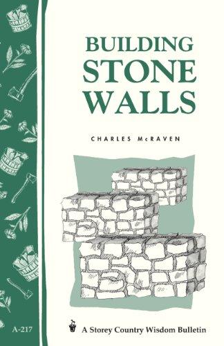 Building Stone Walls: Storey's Country Wisdom Bulletin A-217 (Storey Country Wisdom Bulletin, A-217) (English Edition)