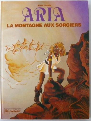 Aria, n° 2 : La montagne aux sorciers