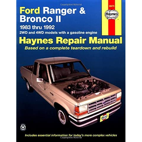 Ford Ranger and Bronco II 1983 Thru 1992: 2wd and 4WD Models with a Gasoline Engine (Haynes Automotive Repair