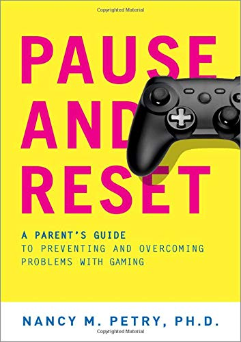 Pause and Reset: A Parent's Guide to Preventing and Overcoming Problems with...