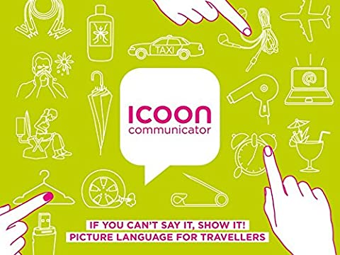 ICOON communicator: IF YOU CAN'T SAY IT, SHOW IT! PICTURE