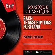 Bach: Transcriptions for Piano (Mono Version)