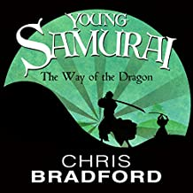 The Way of the Dragon: Young Samurai, Book 3