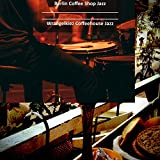 Fiery Instrumental Music for Coffee Houses in Wrangelkiez Berlin