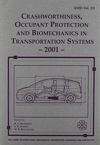 Crashworthiness Occupant Protection and Biomechanics in Transportation Systems (I00549)