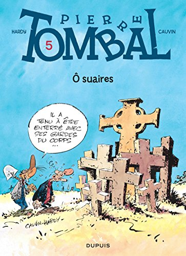 Pierre Tombal, tome 5 : O suaires