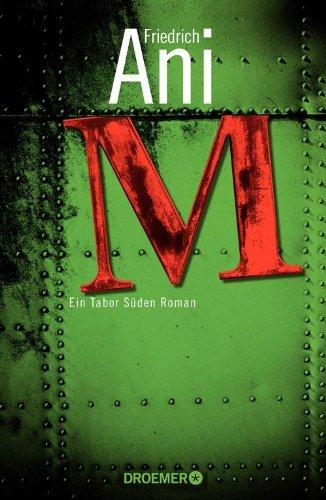 Buchseite und Rezensionen zu 'M: Ein Tabor Süden Roman' von Friedrich Ani