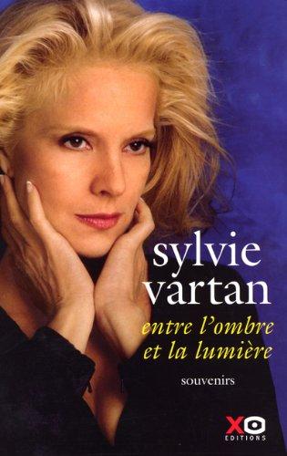 Entre l'ombre et la lumière par Sylvie Vartan
