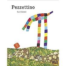 Pezzettino: Vierfarbiges Bilderbuch (MINIMAX)