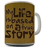 TWISTED ENVY My Life basiert auf eine Geschichte echtem Keramik Becher von Tee