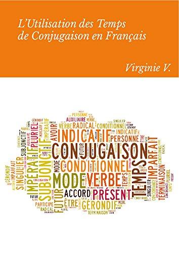 L'Utilisation des Temps de Conjugaison en Français: Aide à la concordance des temps