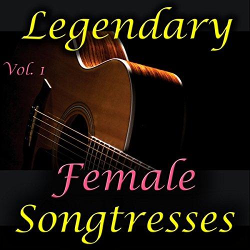 Legendary Female Songtresses, ...