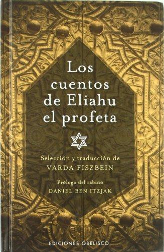Cuentos de Eliahu el profeta / Stories of Eliahu, The Prophet Cover Image