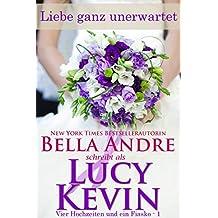 Liebe ganz unerwartet: The Wedding Gift (Vier Hochzeiten und ein Fiasko 1)