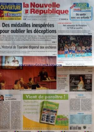 NOUVELLE REPUBLIQUE (LA) [No 18635] du 17/02/2006 - OU SORTIR AVEC SES ENFANTS - DES MEDAILLES INESPEREES POUR OUBLIER LES DECEPTIONS - L'HISTORIAL DE TOURAINE DISPERSE AUX ENCHERES - EDITORIAL PAR HERVE CANNET - LA DEMOLITION - LIGUES DES CHAMPIONS - NET VAINQUEUR DE ROESELARE LE TVB SE QUALIFIE - AMBOISE - HOPITAL LES URGENCES INAUGURENT UNE NOUVELLE ERE - INDRE-ET-LOIRE - CHER CANALISE LE BRAS DE FER EST ENGAGE - CANDIDE - UNE SACREE EPIDEMIE - SOMMAIRE - CAHIER N 1 - LE FAIT DU JOUR - FAITS
