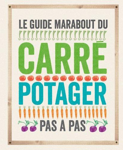 Le guide Marabout du carré potager