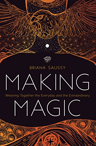 Making Magic: Weaving Together the Everyday and the Extraordinary (English Edition) - True Religion, Crystal