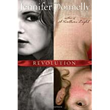 REVOLUTION [Revolution ] BY Donnelly, Jennifer(Author)Hardcover 12-Oct-2010