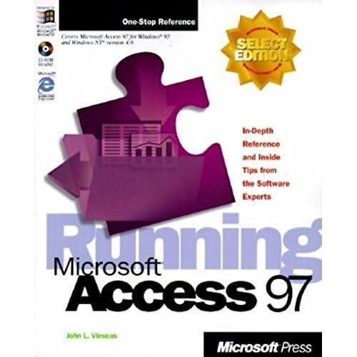 Running Microsoft Access 97 by Viescas, John L. (1997) Paperback