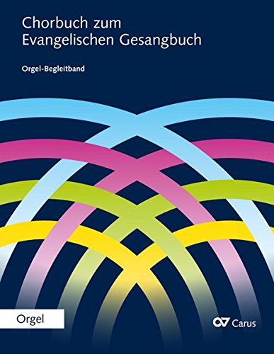 Chorbuch zum Evangelischen Gesangbuch: Orgel-Begleitband