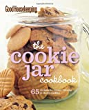 Good Housekeeping: The Cookie Jar Cookbook: 65 Recipes for Classic, Chunky & Chewy Cookies (Good Housekeeping Cookbooks)