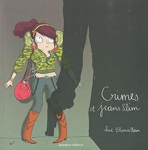 vignette de 'Crimes et jeans slim (Luc Blanvillain)'
