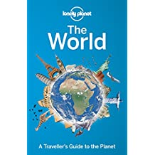 Lonely Planet The World ((SON COUNTRY, CITY, ETC.))