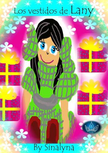 Los vestidos de Lany por Sinalyna