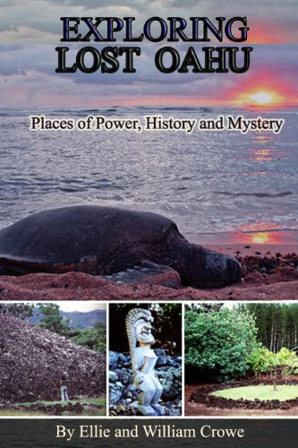 Exploring Lost Oahu Places of Power, History and Mystery (Hawaii Travel Guide Book 1) (English Edition)