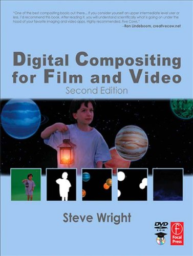 Digital Compositing for Film and Video (Focal Press Visual Effects and Animation) (English Edition)