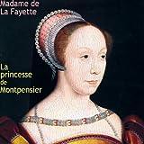La princesse de Montpensier - Format Téléchargement Audio - 8,00 €