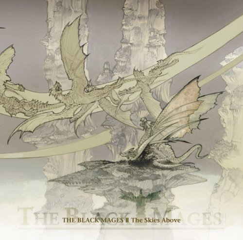 Black Mages 2-the Skies Above