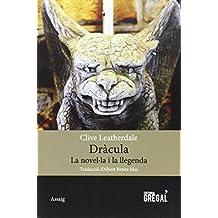 Dracula. La Novelúla I Llegenda (Assaig)