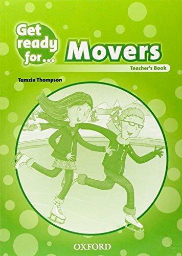 Get Ready for Movers. Teacher's Book por Petrina Cliff