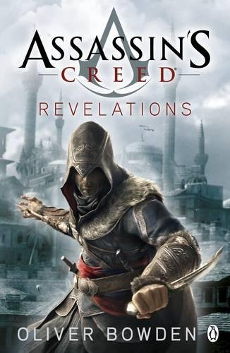 Revelations: Assassin's Creed Book 4 (Creed Forsaken-buch Assassins)