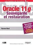 Oracle 11g: Sauvegarde et restauration...