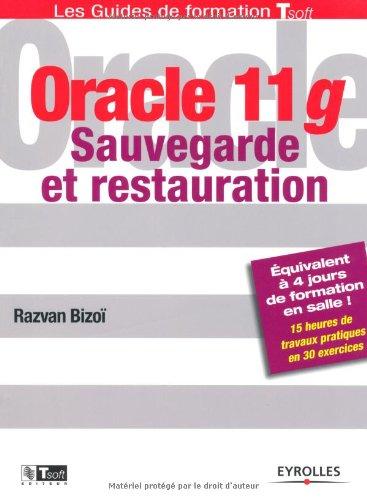 Oracle 11g: Sauvegarde et restauration