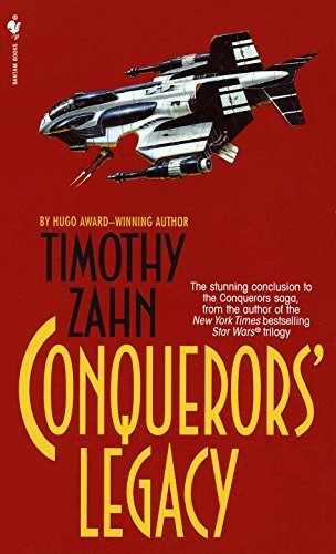 [Conquerors' Legacy] (By: Timothy Zahn) [published: November, 1999]