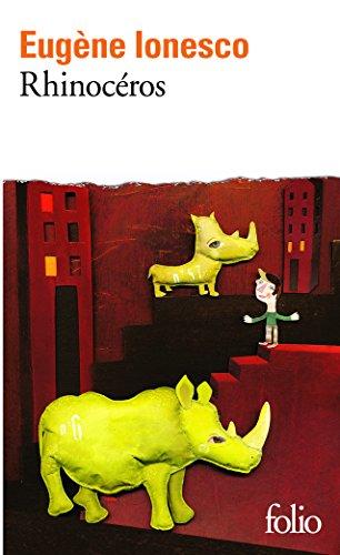 Rhinocéros par Eugène Ionesco