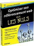 Optimiser son référencement Web pour les Nuls (French Edition)