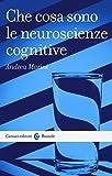 Che cosa sono le neuroscienze cognitive