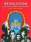 Révolution : 'You say you want a revolution'. Labels et rebelles 1966-1970
