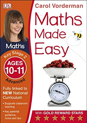 Maths Made Easy Ages 10-11 Key Stage 2 Advanced (Made Easy Workbooks) by DK Children