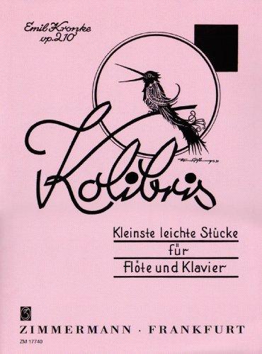 Kolibris: Kleinste leichte Stücke. op. 210. Flöte und Klavier. (Kleinste Leichter)