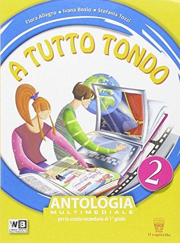 A tutto tondo. Con Letteratura. Per la Scuola media. Con e-book. Con espansione online: 2
