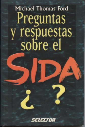 Preguntas y respuestas sobre el sida / Questions and Answers on AIDS