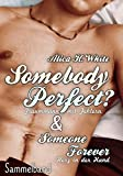 Somebody Perfect? Sammelband: incl Someone Forever, Herz in der Hand