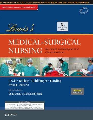 Lewis's Medical-Surgical Nursing, Third South Asia Edition: Assessment and Management of Clinical Problems