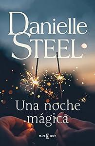 Una noche mágica par Danielle Steel